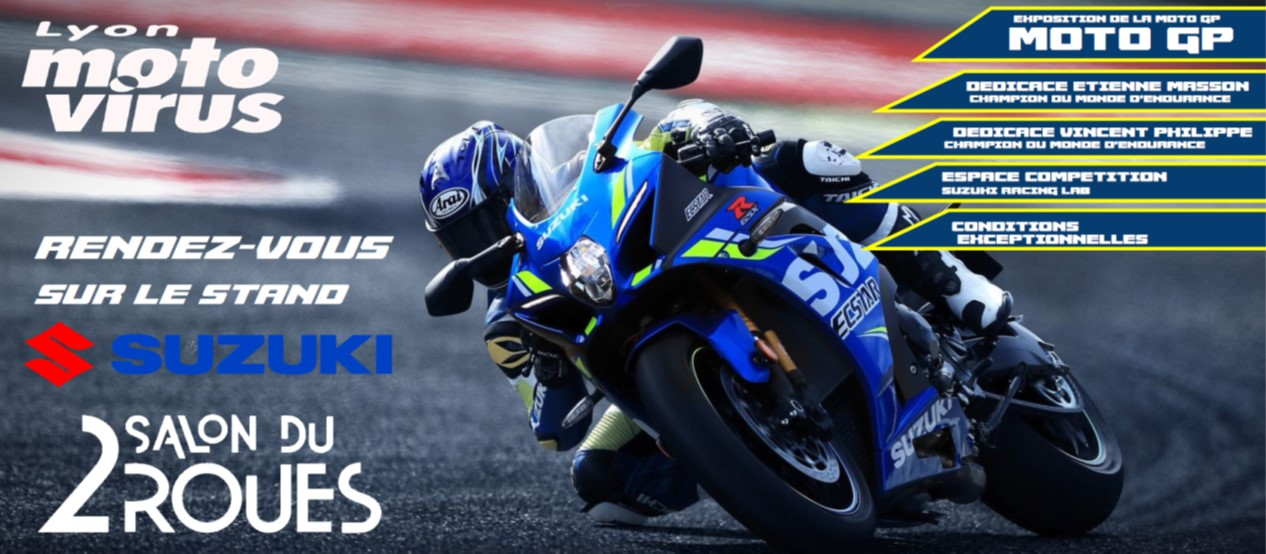 SALON DU 2 ROUES SUZUKI 2018 SUZUKI RACING LAB - MOTO VIRUS   - ENDURANCE - MOTO GP